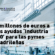 industria 4.0 pyme madrid